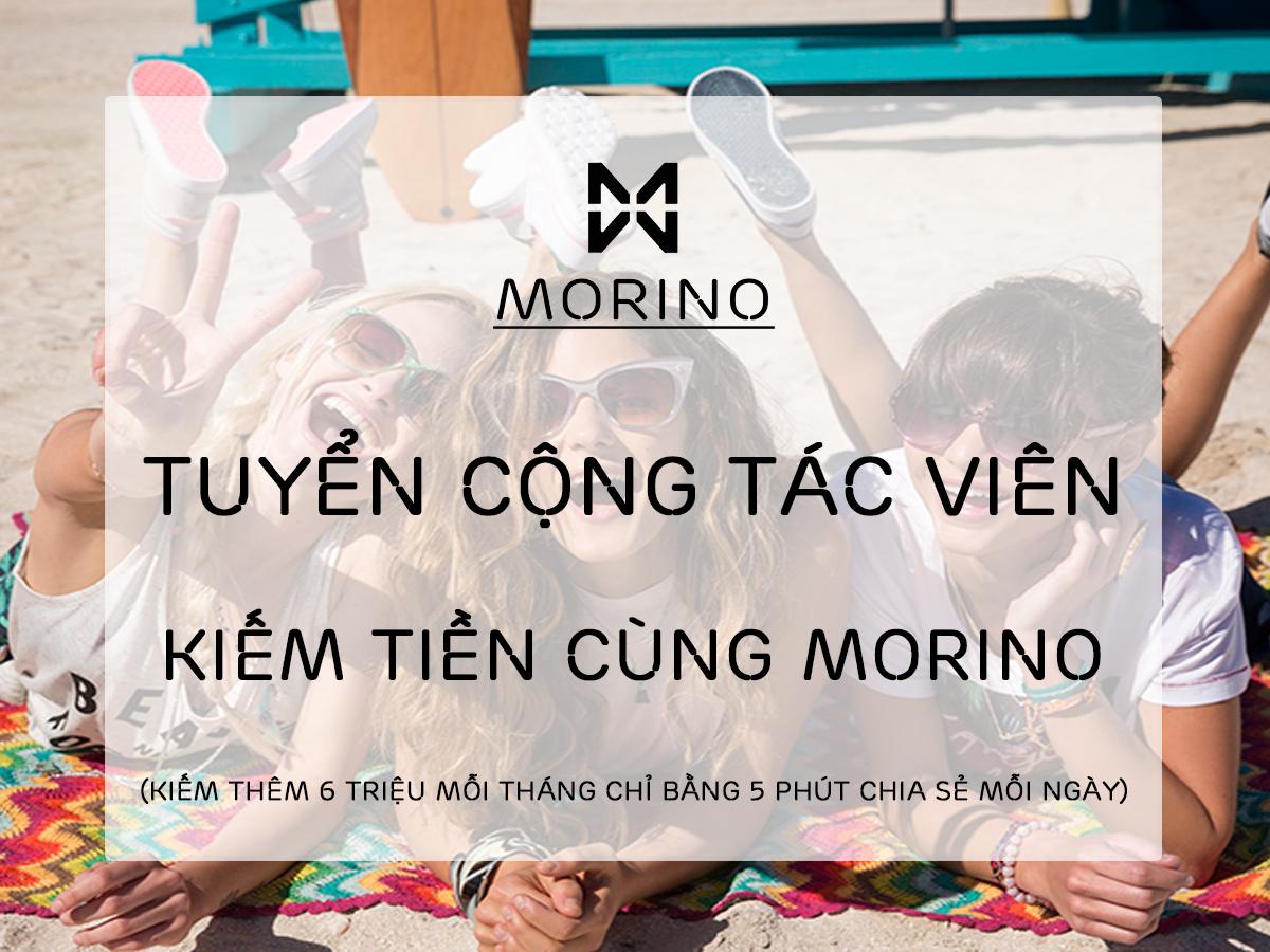 cộng tác viên kiếm tiền cùng MORINO